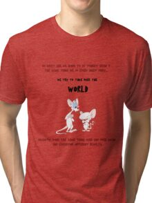 pinky and the brain insanity  Tri-blend T-Shirt