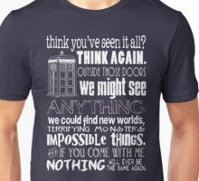 Inspired by The Doctor - Best Doctor Quotes - Typography Design - Never Be the Same Again Quote Unisex T-Shirt
