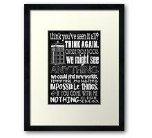Inspired by The Doctor - Best Doctor Quotes - Typography Design - Never Be the Same Again Quote Framed Print