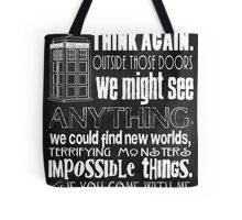 Inspired by The Doctor - Best Doctor Quotes - Typography Design - Never Be the Same Again Quote Tote Bag