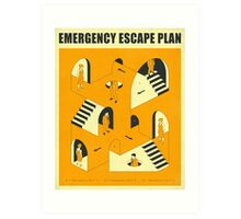 EMERGENCY ESCAPE PLAN 2 Art Print