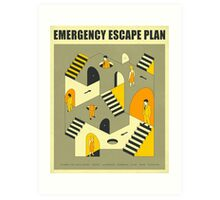 EMERGENCY ESCAPE PLAN 3 Art Print