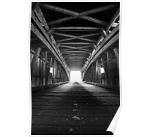 Light at the End of the Covered Bridge Poster