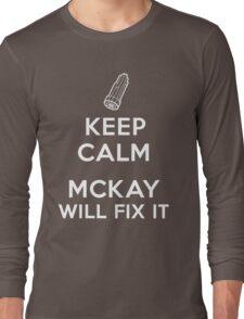Keep Calm, McKay will fix it Long Sleeve T-Shirt