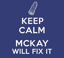 Keep Calm, McKay will fix it Unisex T-Shirt