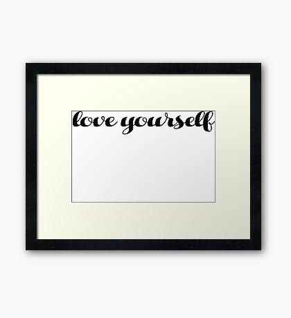 Love yourself Justin Bieber Framed Print