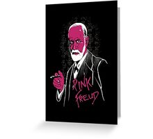 pink freud Greeting Card