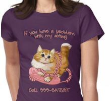 If you have a problem Womens Fitted T-Shirt