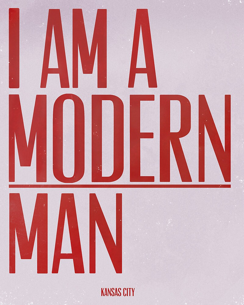 I Am A Modern Man by Miles Goscha