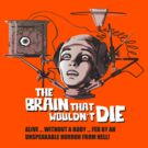 The Brain that wouldn't Die by chachipe