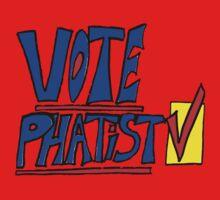 Vote Phatist Again by MartyArts