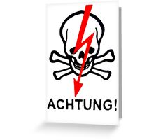 ACHTUNG! Greeting Card