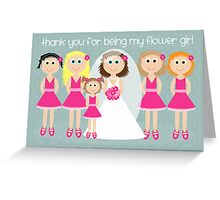 Wedding - Thank You For Being My Flower Girl Greeting Card