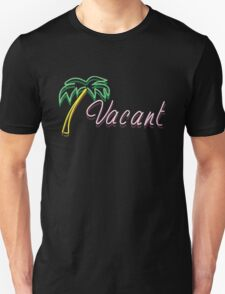 Vacant Neon Sign Unisex T-Shirt