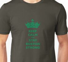 Keep Calm and Stay Boston Strong T-Shirt Unisex T-Shirt