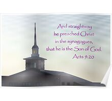 Straightway He Preached Christ in the Synagogues Poster