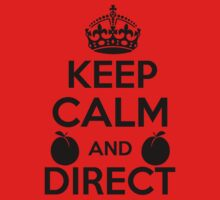 Keep Calm and Direct v2(Black) by chief9928
