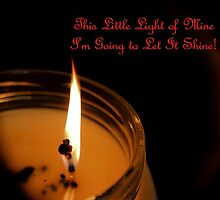 This Little Light of Mine by aprilann