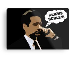 """X-Files Mulder """"Aliens Scully"""" Metal Print"""