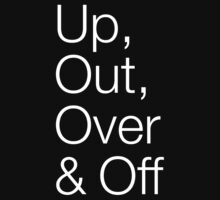 Up, Out, Over & Off by suranyami