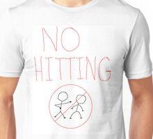 no hitting Unisex T-Shirt