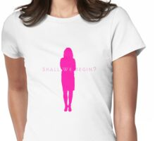 Shall we begin? (Clothes/pink design) Womens Fitted T-Shirt