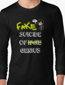 Fake suicide of genius. Long Sleeve T-Shirt