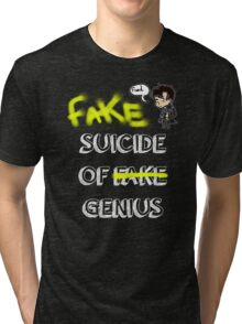 Fake suicide of genius. Tri-blend T-Shirt