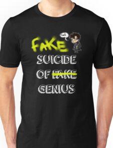 Fake suicide of genius. Unisex T-Shirt