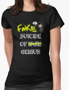 Fake suicide of genius. Womens Fitted T-Shirt