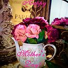 HAPPY MOTHER'S DAY by Pauline Evans