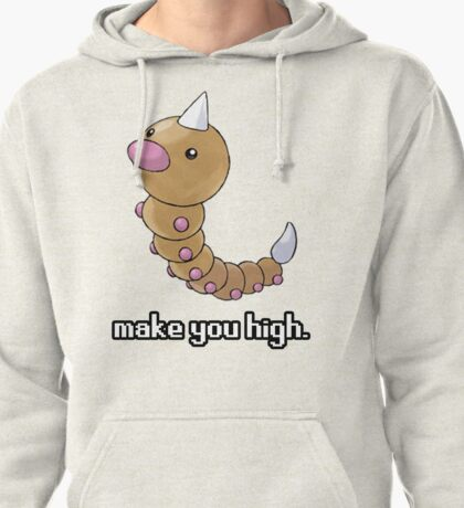 Weedle make you high. Pullover Hoodie