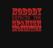 Nobody Expects T-Shirt