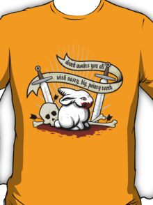 The Rabbit of Caerbannog T-Shirt