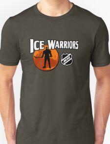 Ice Warriors - Martian Hockey League Unisex T-Shirt