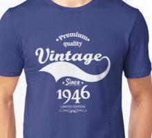 Premium Quality Vintage Since 1946 Limited Edition Unisex T-Shirt