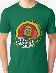 The Secret of Ni-MH Unisex T-Shirt