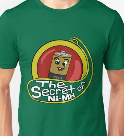 The Secret of Ni-MH Unisex T-Shirt