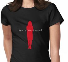 Shall we begin? (Clothes/red design) Womens Fitted T-Shirt