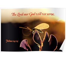 The Lord Our God Will We Serve Poster