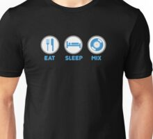 Eat Sleep Mix DJ Shirts Unisex T-Shirt