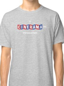 A CINERAMA PRODUCTION! Classic T-Shirt
