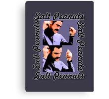 The Cable Guy - Salt Peanuts! Canvas Print