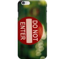 Do Not Enter iPhone Case/Skin
