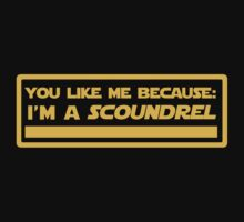 Because: I'm a Scoundrel! (Yellow) by gerrorism