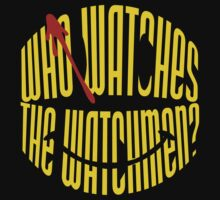 Who Watches the Watchmen? by Paratan21