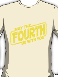 May The Fourth Be With You T-Shirt