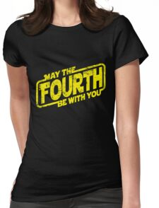 May The Fourth Be With You Womens Fitted T-Shirt