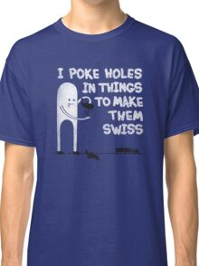 Making Swiss Happen Classic T-Shirt