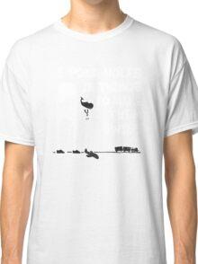 Making Swiss Happen Classic T-Shirt